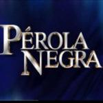 "Novela ""Pérola Negra"": resumo dos próximos capítulos"