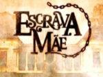 """Novela """"Escrava Mãe"""": resumo dos próximos capítulos"""