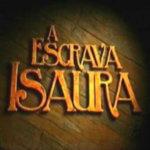 """Novela Escrava Isaura"