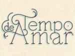 "Novela""Tempo de Amar"": resumo dos próximos capítulos"