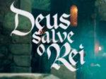 """Resumo """"Deus Salve o Rei"""": próximos capítulos da novela"""