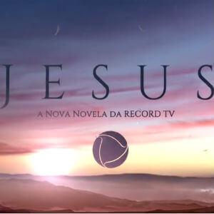 """Resumo """"Jesus"""": próximos capítulos da novela da Record"""