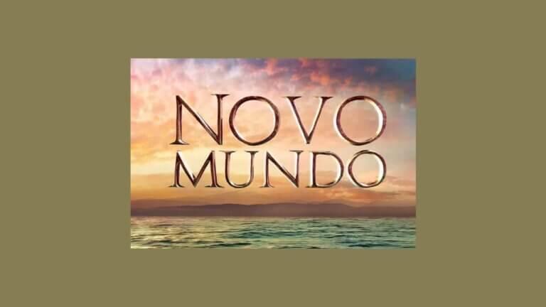 """""""Novo Mundo"""": resumo dos próximos capítulos da novela"""